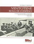 Il libro di Filomena Gargiulo sui confinati a Ventotene