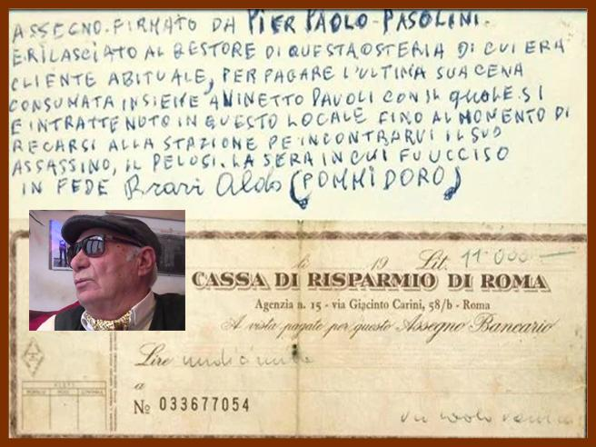 Pommidoro, morto Aldo Bravi, l'oste che servì a Pasolini l'ultima cena (e non riscosse l'assegno da 11.000 lire)